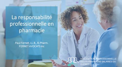Concepts de responsabilité chez les pharmaciens salariés du Québec (OPQ#: 7830)