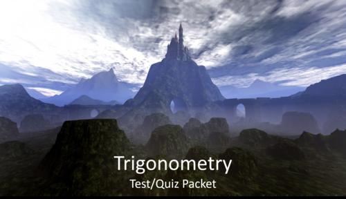 Trigonometry Test/Quiz Packet
