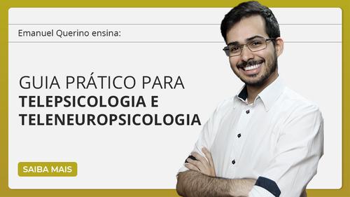 Guia prático para atendimento psicológico e neuropsicológico online