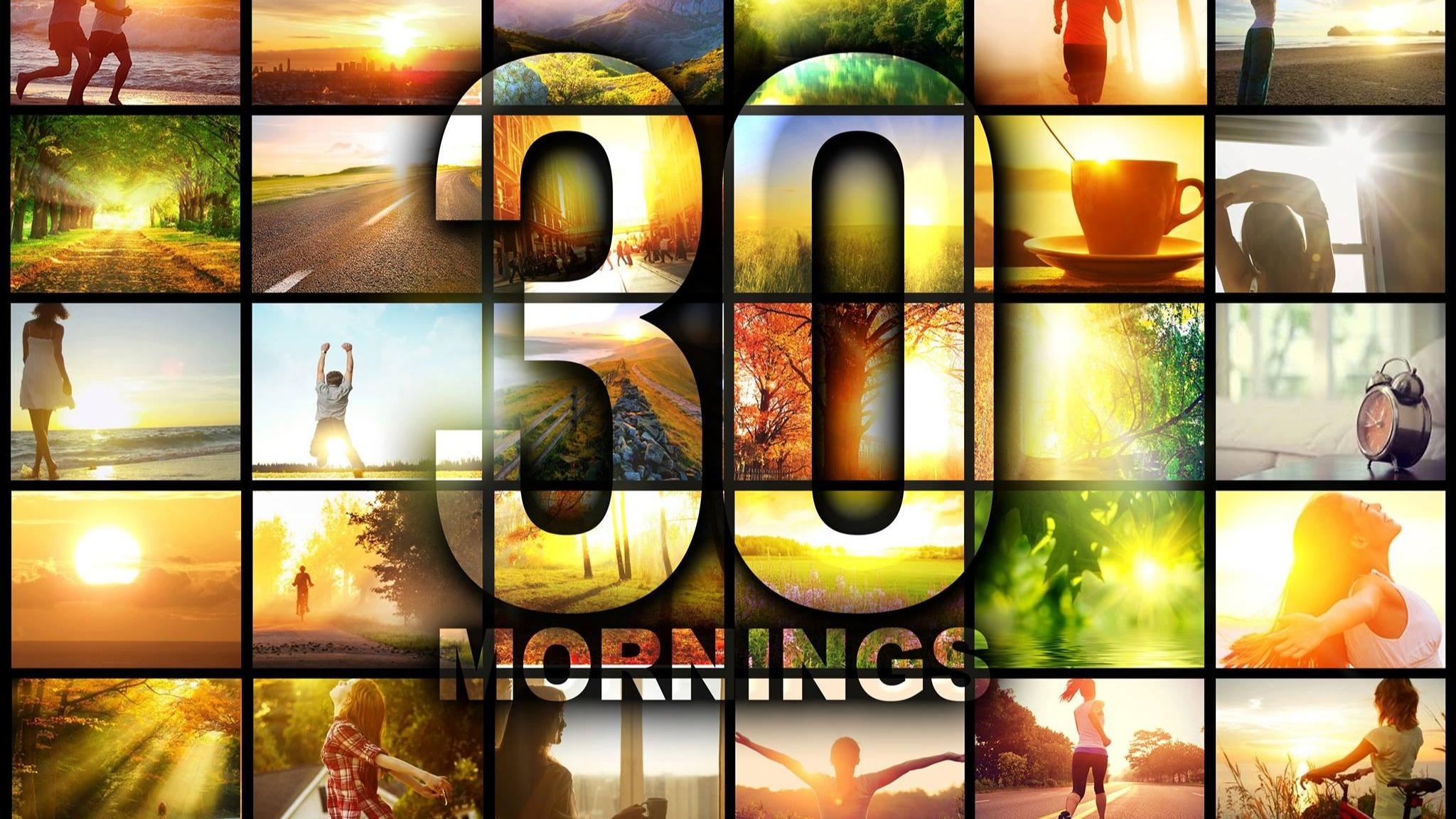 #30Mornings WEST COAST May2020