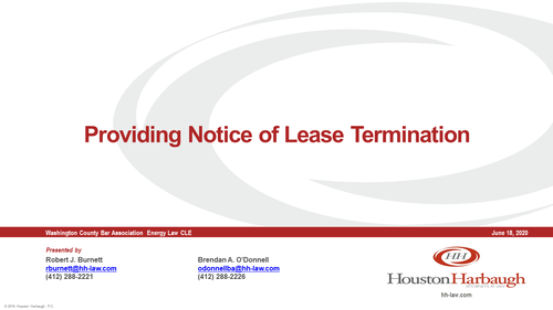 Providing Notice of Oil and Gas Lease Termination (1 PA Substantive CLE Credit)