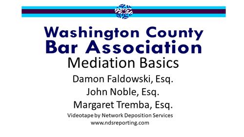 Mediation Basics (1 PA Substantive CLE Credit)