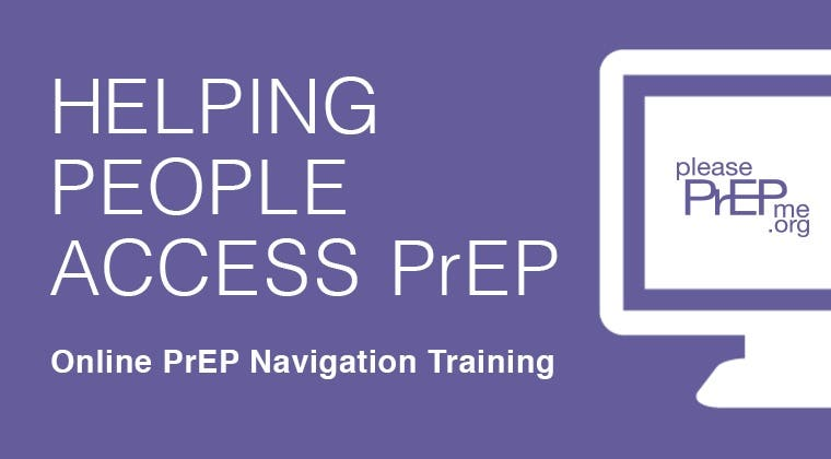Helping People Access PrEP: A Frontline Provider Training on PrEP Research, Care, and Navigation