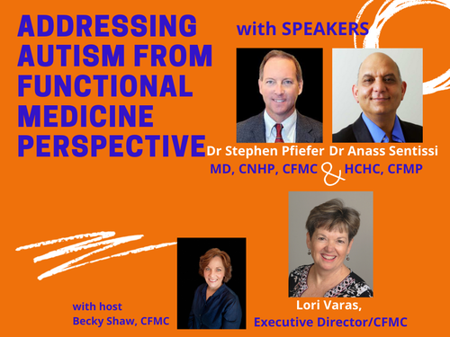 Addressing Autism From Functional Medicine Perspective