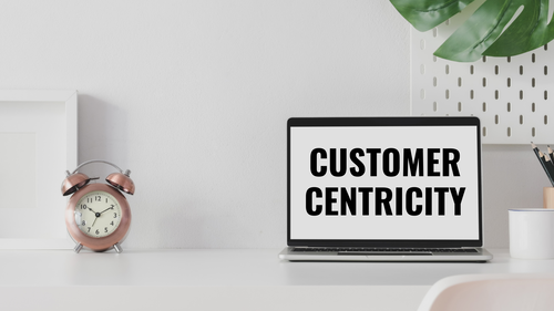 Customer Centricity: Why Customer Service Is Not Enough