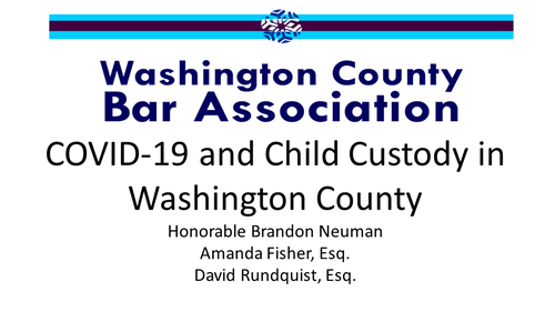 COVID-19 and Child Custody in Washington Co. (1 PA Substantive CLE Credit)