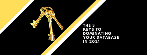 The 3 Keys to Dominating Your Database in 2021