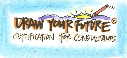 Draw Your Future Certification for Consultants- Next Class Starts Soon