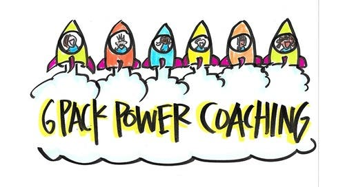6-Pack Power Coaching- THIS CLASS FULL! Email us info@upyourcreativegenius.com