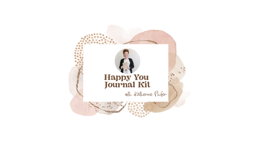 THE HAPPY YOU JOURNAL KIT