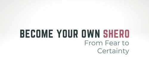 Become Your Own Shero
