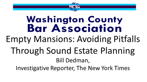 Empty Mansions: Avoiding Pitfalls Through Sound Estate Planning (1 PA Substantive CLE Credit)