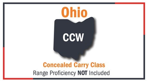 Ohio Concealed Carry Class - Range Proficiency NOT Included