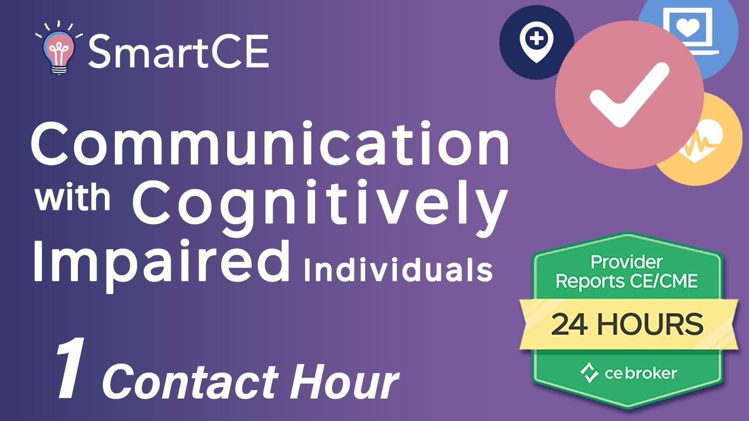 .Communication with Cognitively Impaired Individuals: 1 Contact Hour/20-577065
