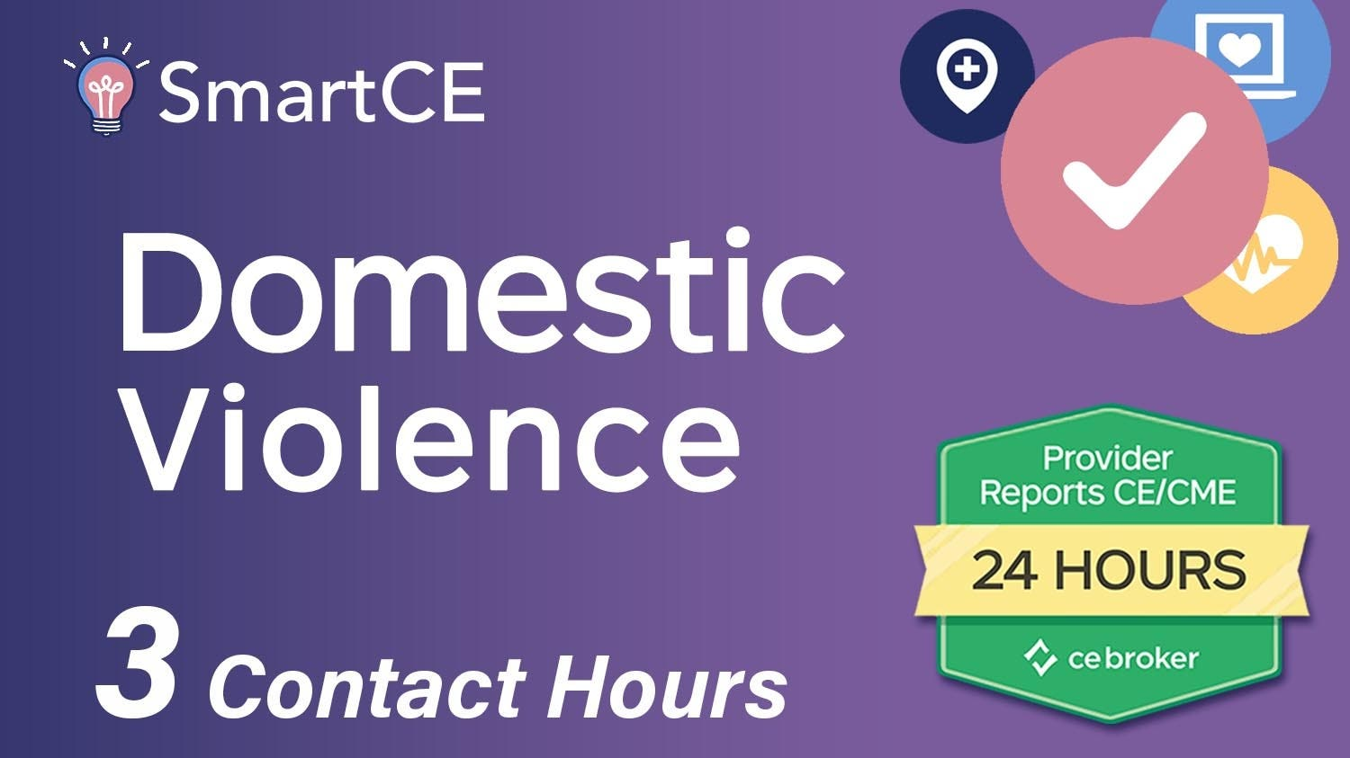 .Domestic Violence: 3 Contact Hours /20-571431