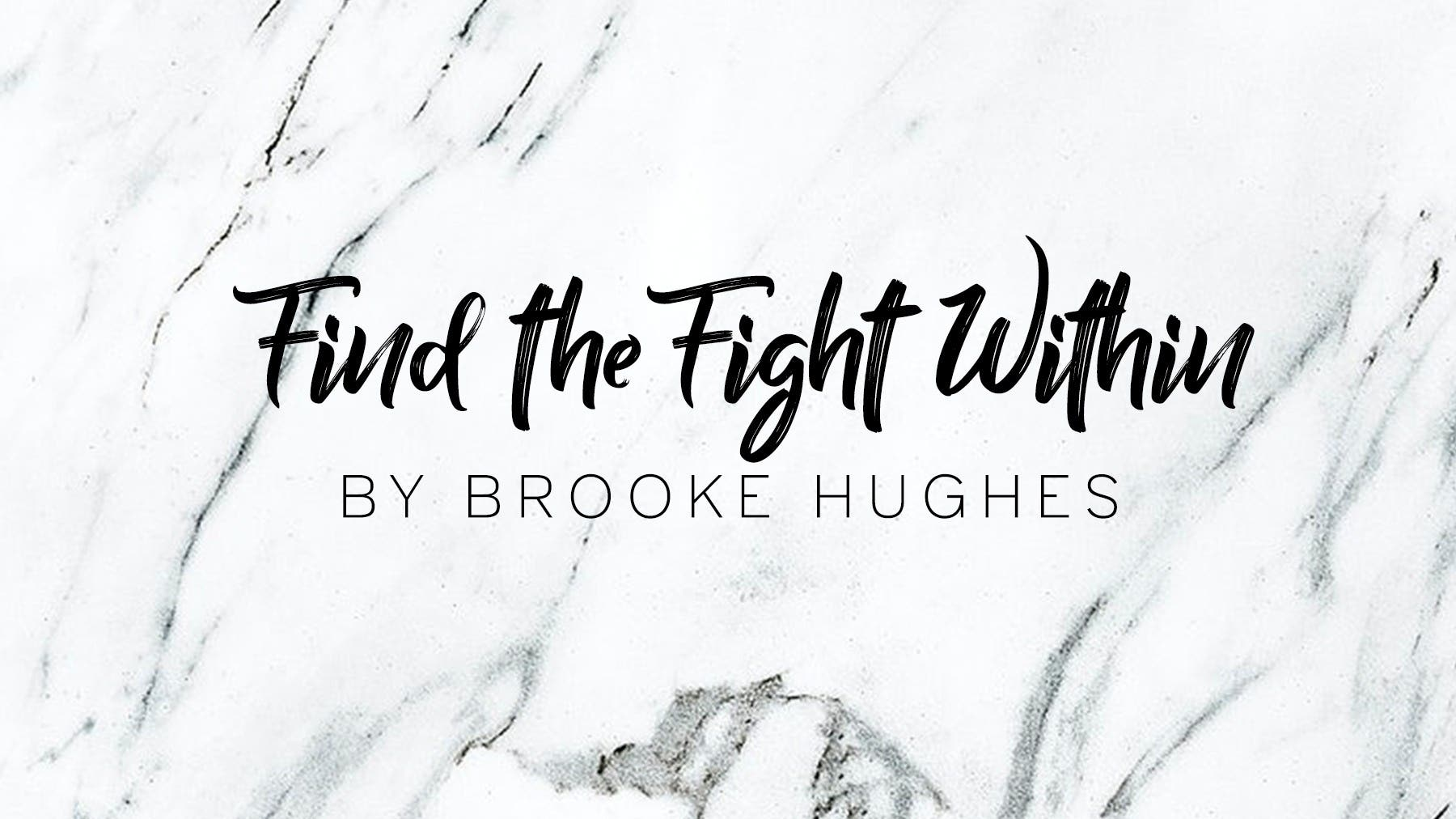 Find the Fight Within