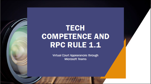 Virtual Appearances Using Microsoft Teams and RPC 1.1 (2 PA Ethics CLE Credits)