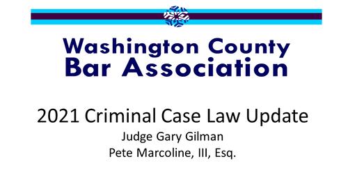 2021 Criminal Case Law Update (1 PA Substantive CLE Credit)