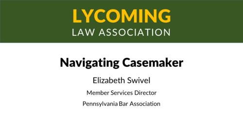 Navigating Casemaker (1 PA Substantive CLE)