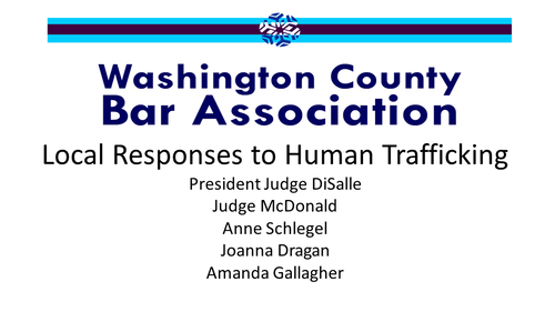 Local Responses to Human Trafficking (1 PA Substantive CLE Credit)