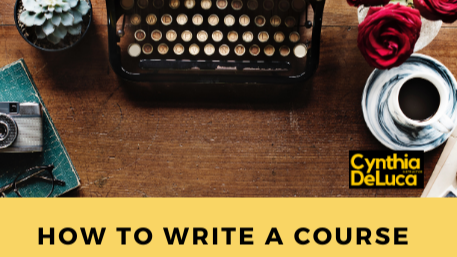 INSTRUCTORS: How to Write a Course (Downloads Included)