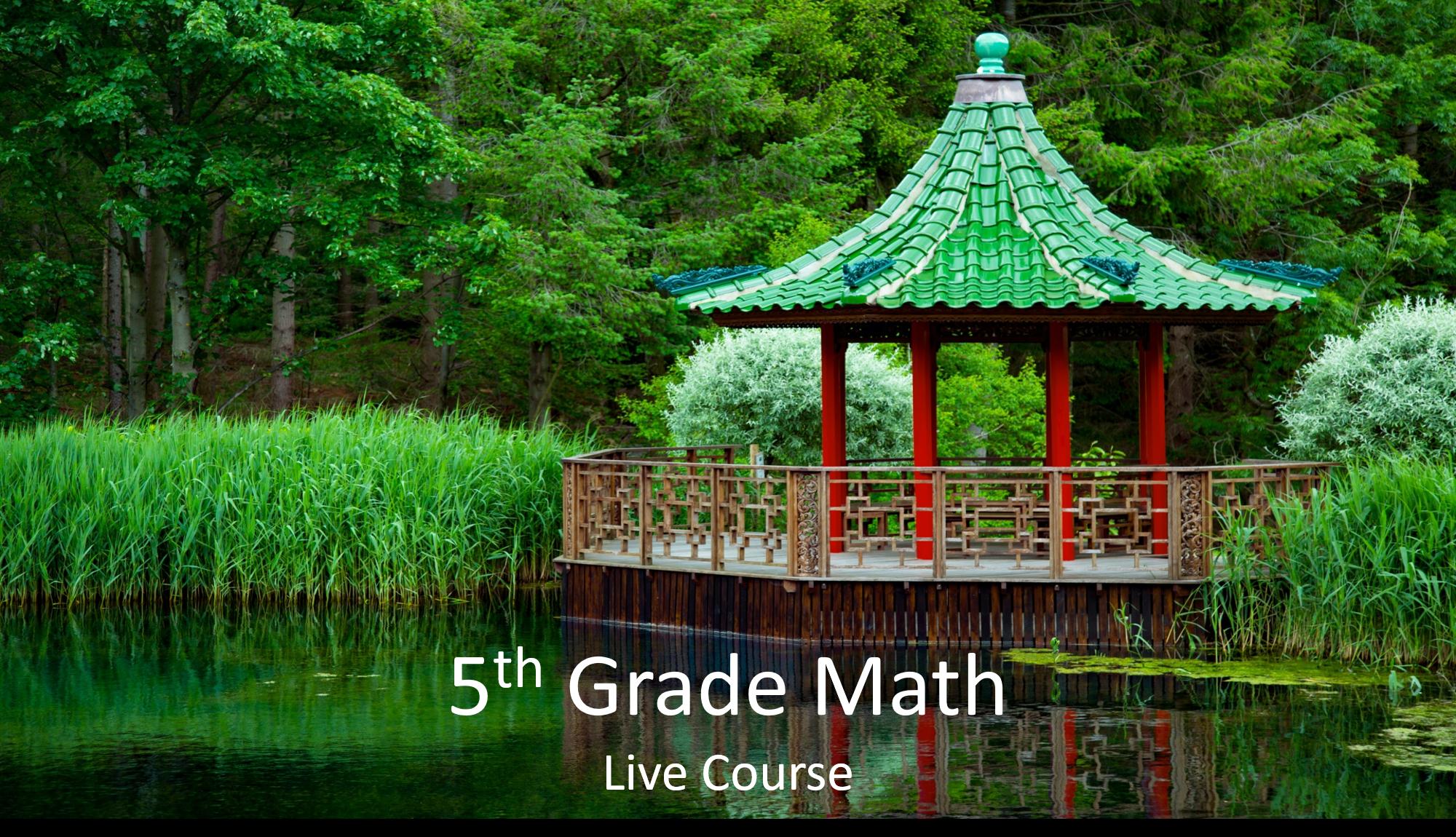 5th Grade Math:  2021-2022 (Live Course)