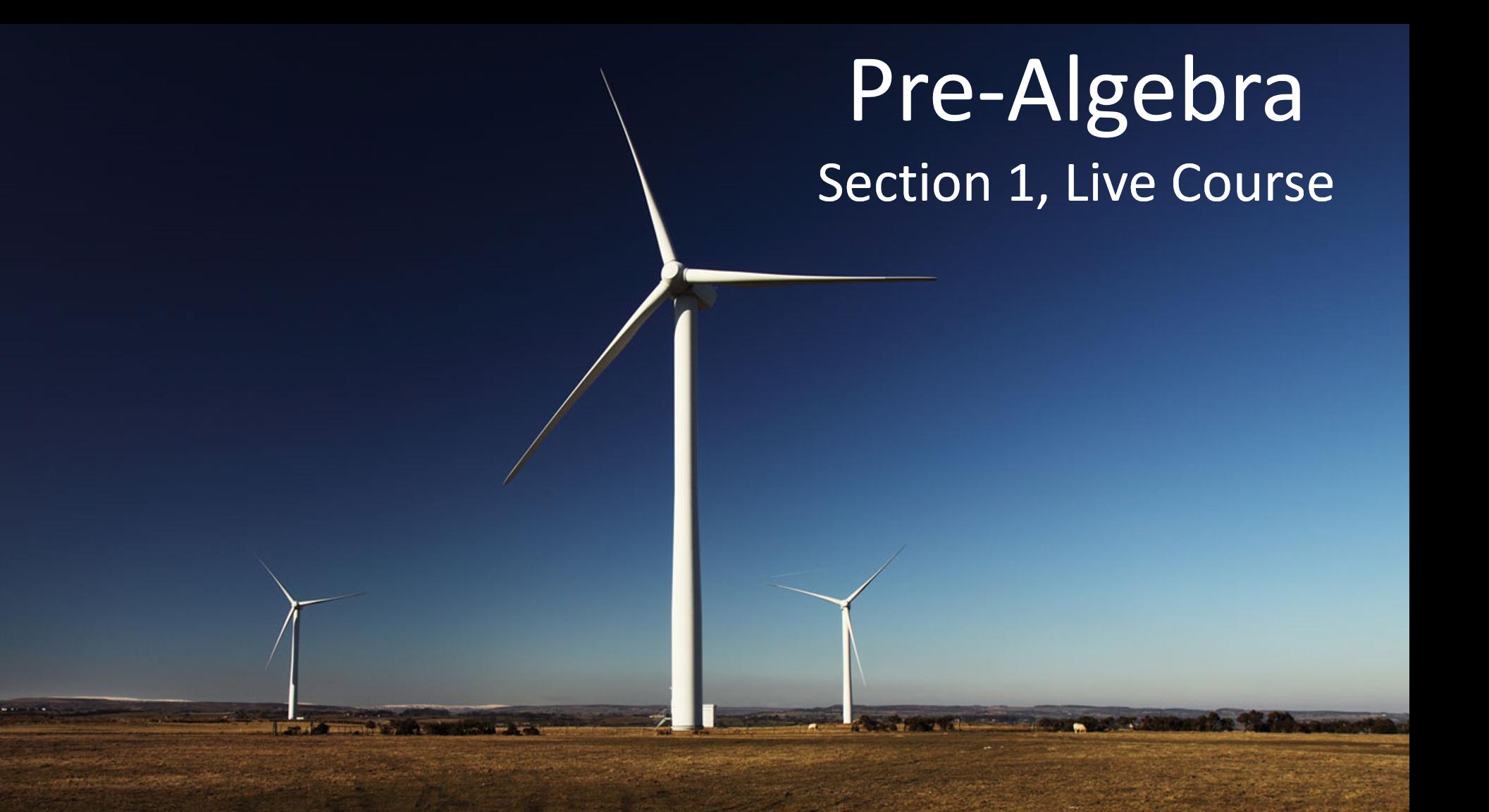 Pre-Algebra:  Section 1, 2021-2022 (Live Course)