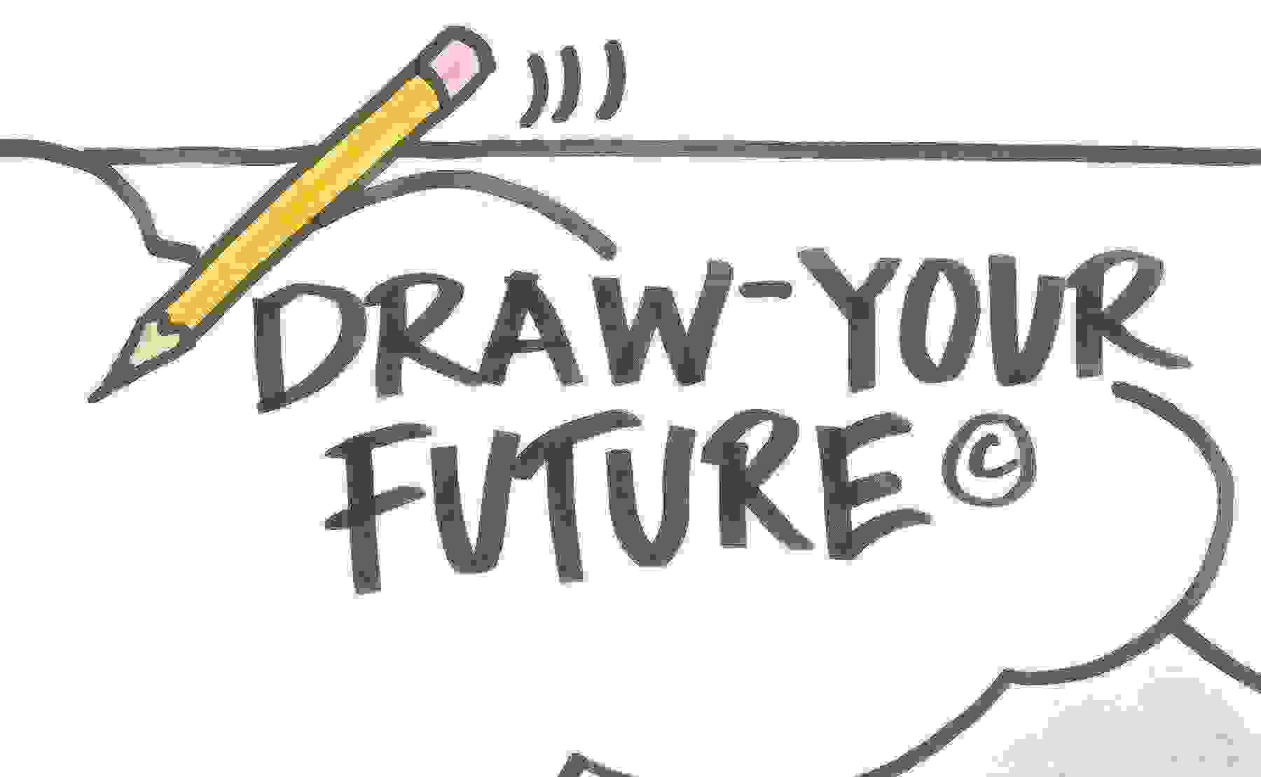 Draw Your Future to Transform Your Business and Your Life! November 10, 2021 - 9:00AM CST