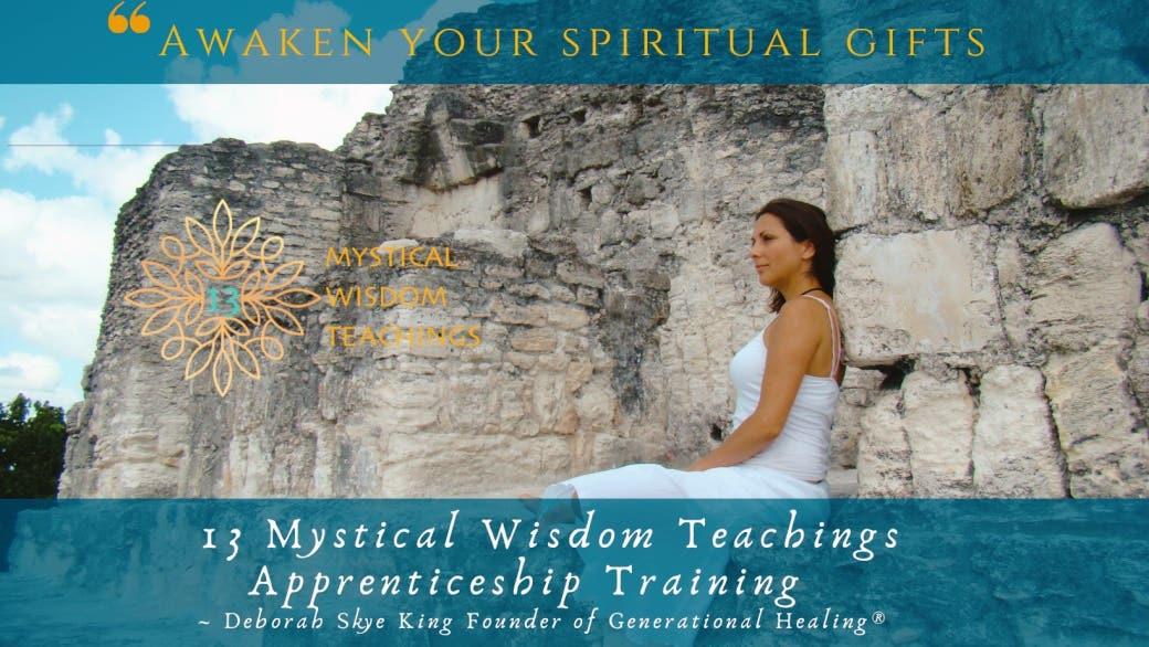 13 Mystical Wisdom Teachings Apprenticeship Training LIVE  December 20 2021