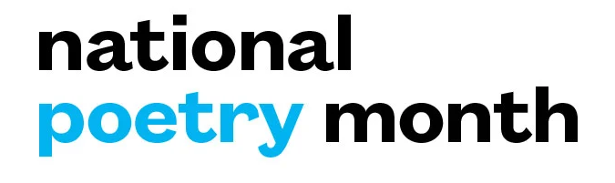 "The National Poetry Month logo, which is black bold lettering and the word ""poetry"" in blue."