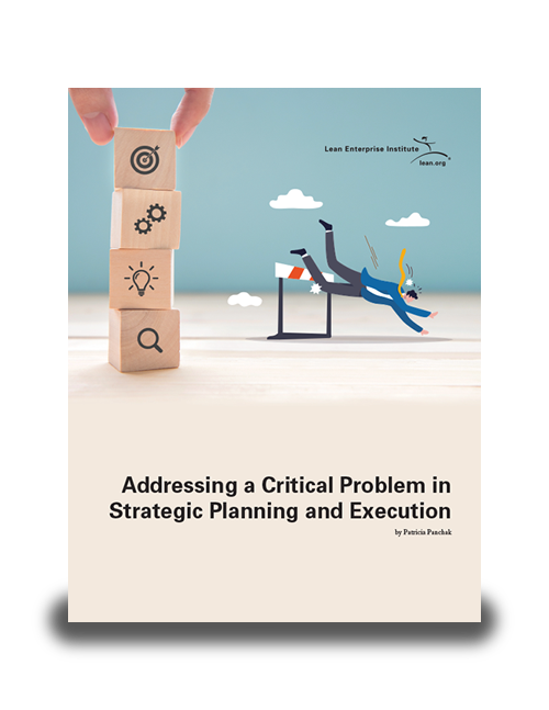 Addressing a Critical Problem in Strategic Planning and Execution