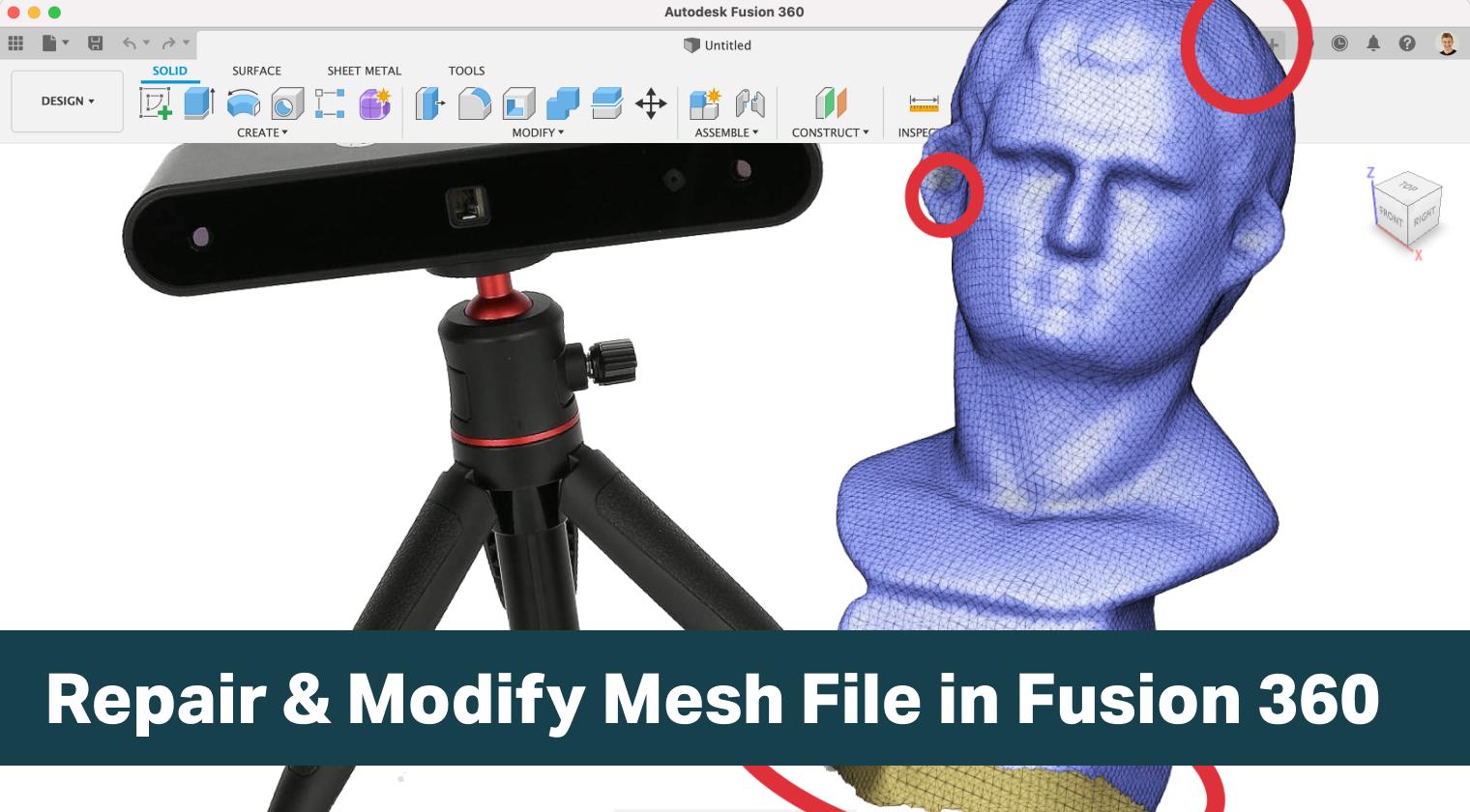 Repair and Modify Mesh file in Fusion 360