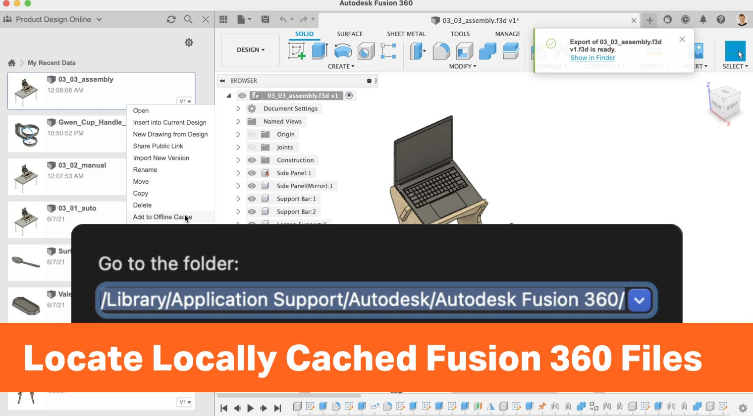 How to locate locally cached files in Autodesk Fusion 360