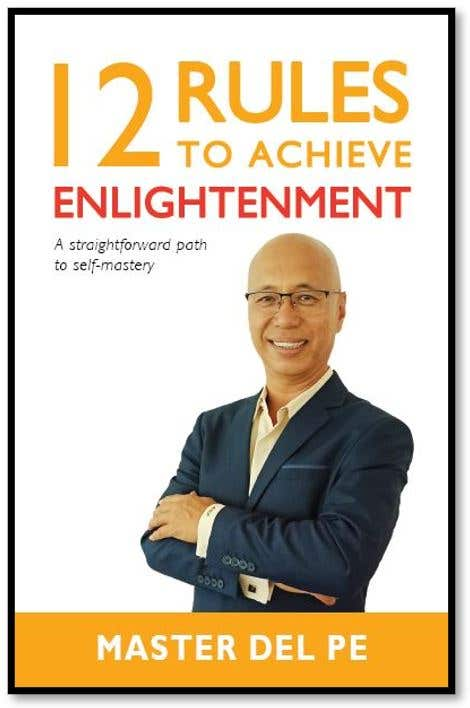 Based on Master Del Pe's Book, 12 Rules to Achieve Enlightenment